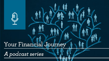 Your Financial Journey: A podcast series